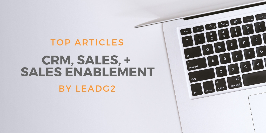 best blog posts on CRM, Sales, and Sales Enablement