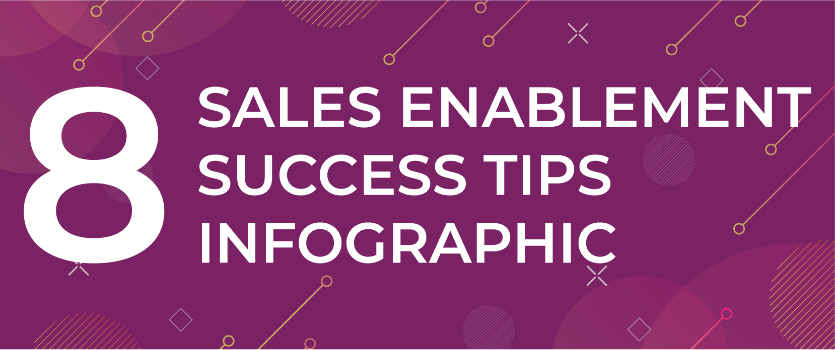 8 Sales Enablement Success Tips [INFOGRAPHIC]