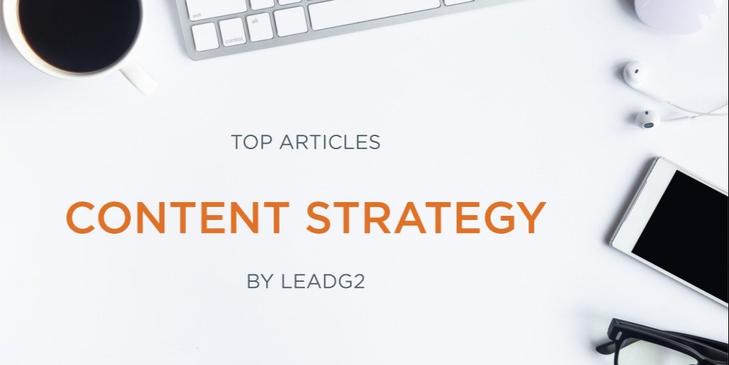 Top Articles of 2020: Content Strategy