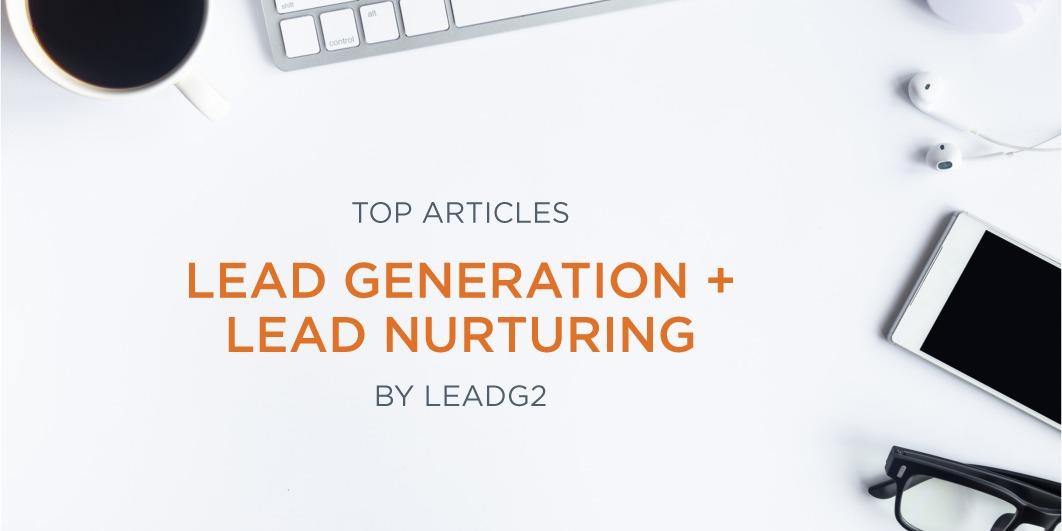 Top Articles of 2019: Lead Generation + Lead Nurturing