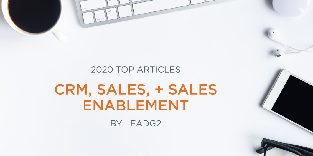 Top Articles of 2019: CRM, Sales, and Sales Enablement