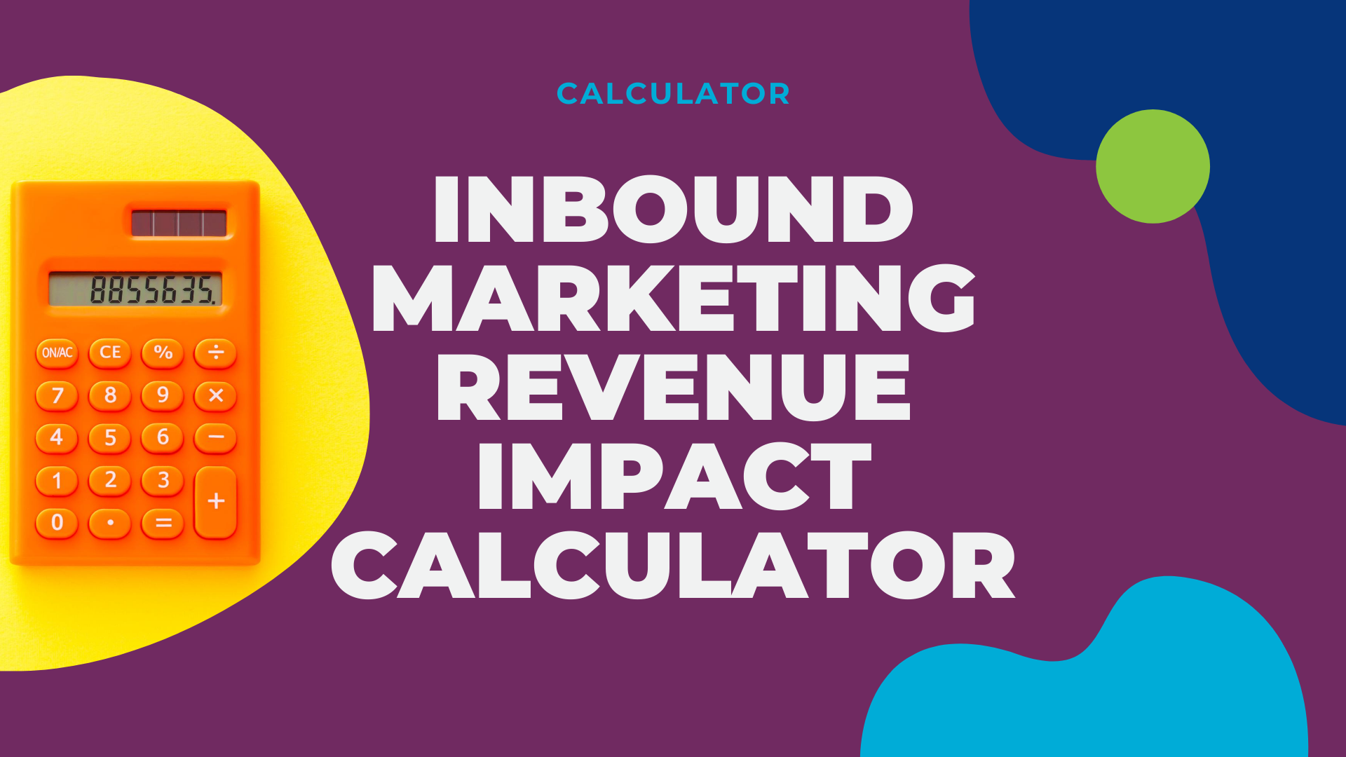 LG2 Website Resource - Inbound marketing revenue impact calculator