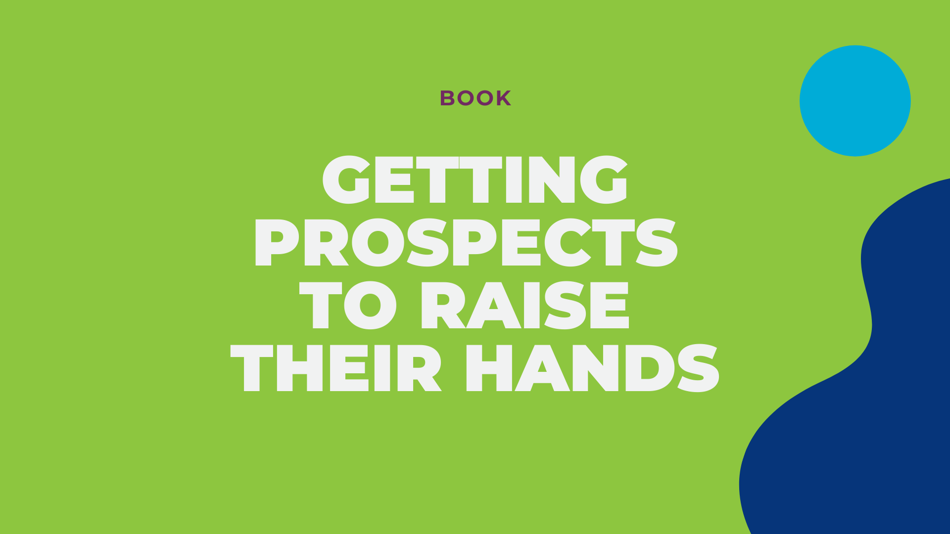 LG2 Website Resource - book - getting prospects to raise their hands