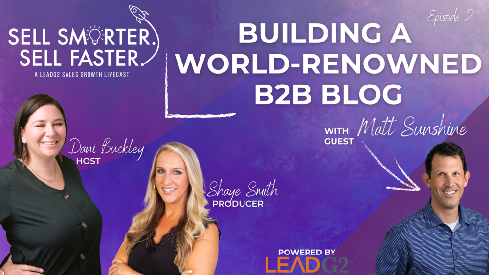Building a World-Renowned B2B Blog | Sell Smarter. Sell Faster.
