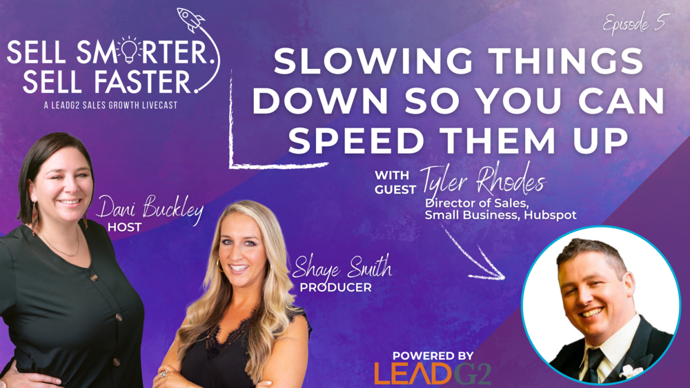 Slowing Things Down So You Can Speed Them Up | Sell Smarter. Sell Faster.